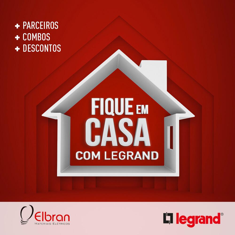 Fique em Casa com a Legrand